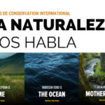 La Naturaleza nos habla, vídeos de Conservation International